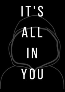 It's All in You