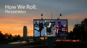 How We Roll: The Last Milers
