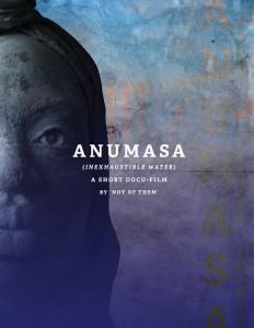 Anumasa (Inexhaustible Water)