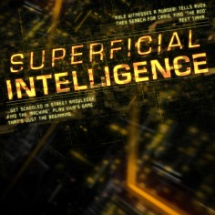 Superficial Intelligence