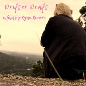Drifter Draft