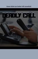 Deadly Call