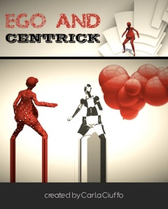 Ego and Centrick