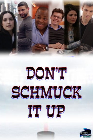 Don't Schmuck It Up