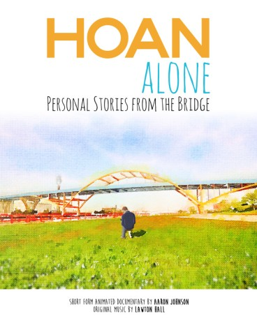 Hoan Alone: Personal Stories From the Bridge