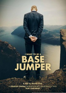 I Want To Be a BASE Jumper