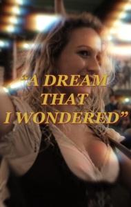 A Dream That I Wondered
