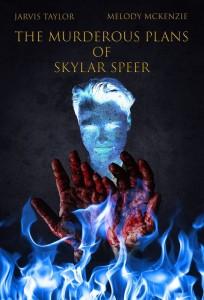 The Murderous Plans of Skylar Speer