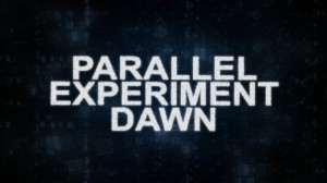 Parallel Experiment Dawn