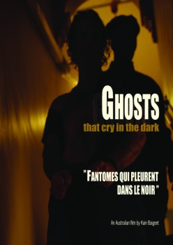 Ghosts That Cry in the Dark