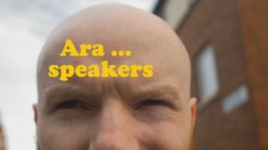 Ara ... speakers